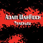 Adam WarRock Tracklog songs cover, made for personal use.